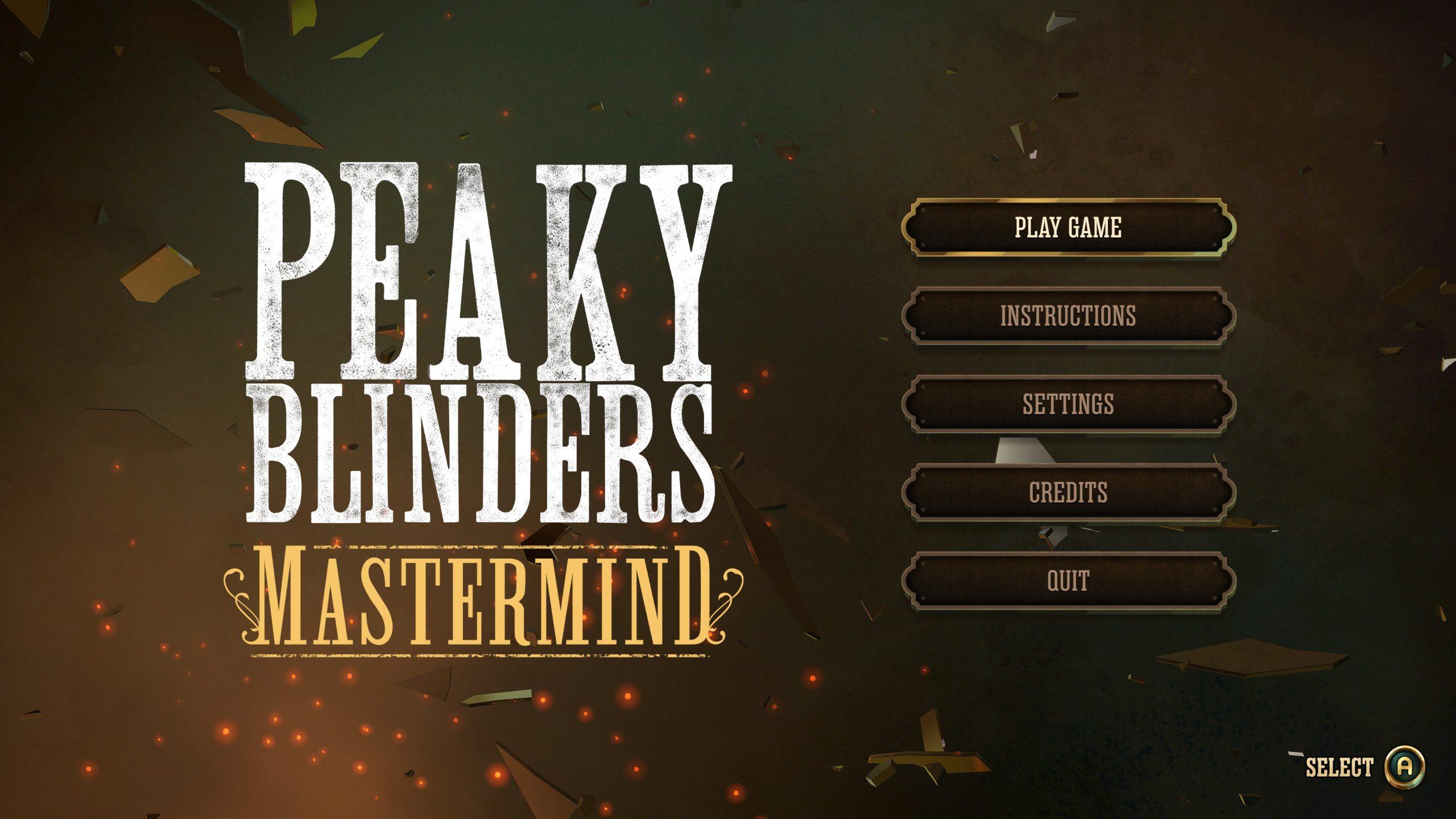 Peaky Blinders: Mastermind Review : Fookin' Great